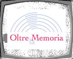 Oltre la Memoria